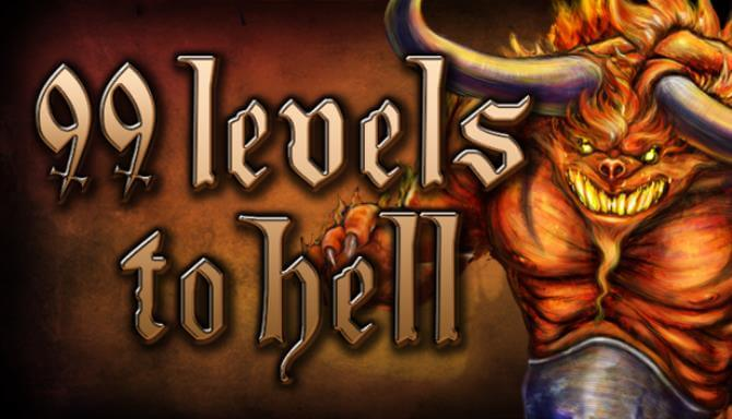 99 Levels To Hell PC Game