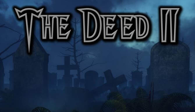 The Deed II PC Game Free Download Full Version