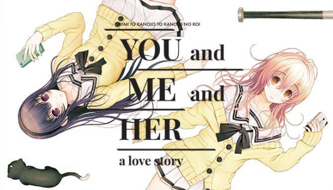 YOU and ME and HER A Love Story Free Download Full Version