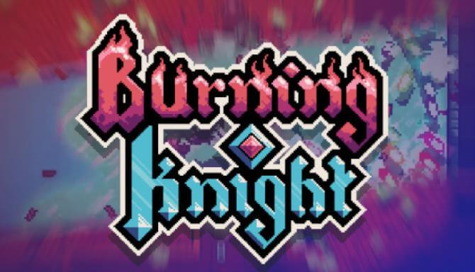 Burning Knight PC Game Free Download Full Version