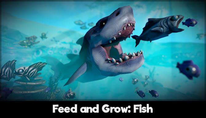 FEED AND GROW FISH PC GAME FREE DOWNLOAD Full Version
