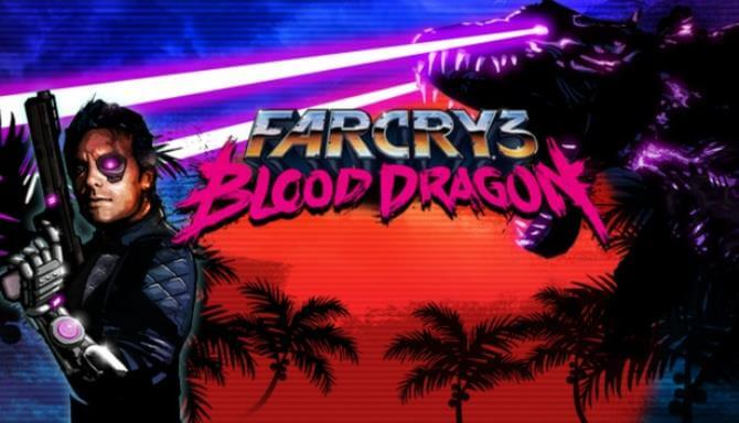 Far Cry 3 Digital Deluxe Edition Blood Dragon Free Download Full Version