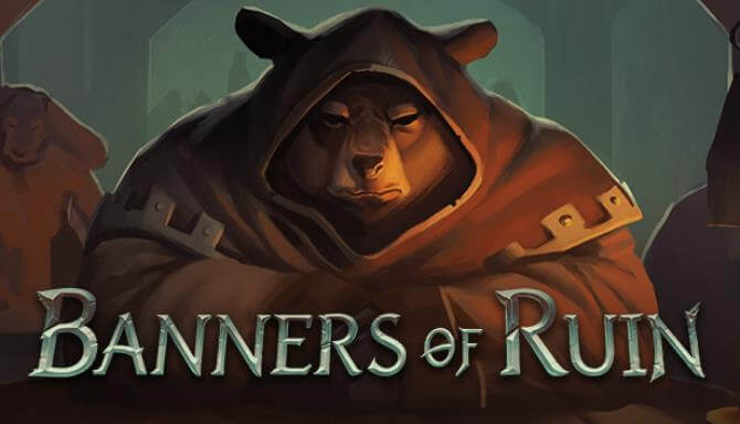 BANNERS OF RUIN PC GAME FREE DOWNLOAD Full Version