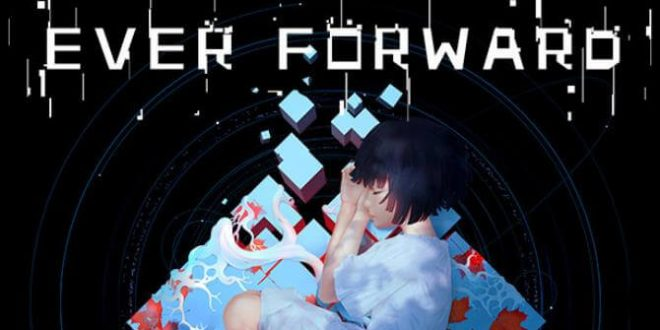EVER FORWARD PC GAME FREE DOWNLOAD Full Version