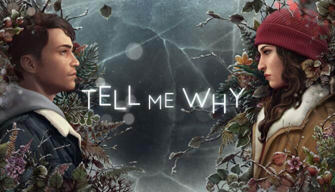 TELL ME WHY PC GAME FREE DOWNLOAD Full Version