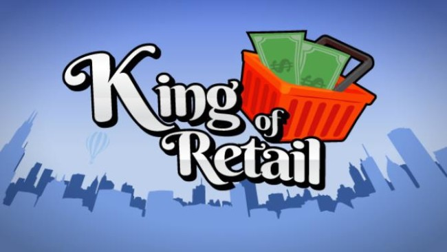 KING OF RETAIL PC GAME FREE DOWNLOAD Full Version
