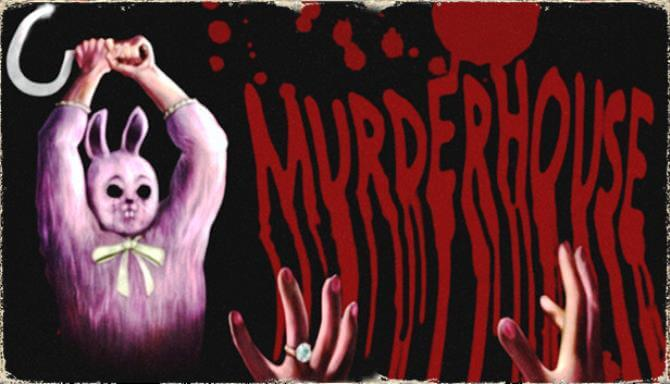 MURDER HOUSE PC GAME FREE DOWNLOAD FULL VERSION