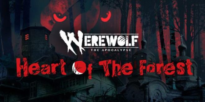 WEREWOLF THE APOCALYPSE HEART OF THE FOREST FREE DOWNLOAD FULL VERSION