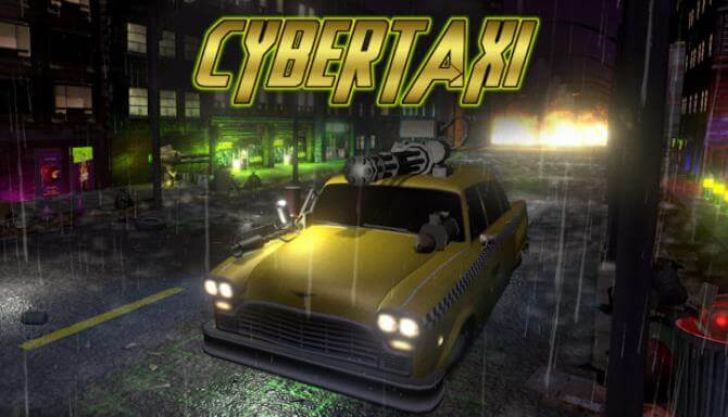 CYBERTAXI PC GAME FREE DOWNLOAD FULL VERSION