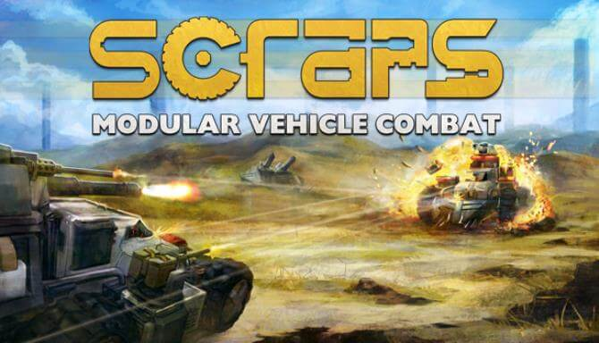 SCRAPS MODULAR VEHICLE COMBAT FREE DOWNLOAD FULL VERSION