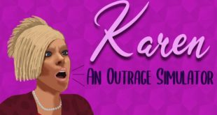 KAREN AN OUTRAGE SIMULATOR GAME FREE DOWNLOAD FULL VERSION